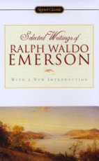 Selected Writings of Ralph Waldo Emerson - Ralph Waldo Emerson (ISBN 9780451529077)