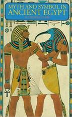 Myth and symbol in ancient Egypt - Robert Thomas Rundle Clark (ISBN 9780500271124)