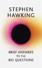 Brief Answers to the Big Questions - Stephen Hawking (ISBN 9781473695986)