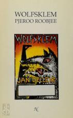 Wolfsklem - Pjeroo Roobjee (ISBN 9789069450599)
