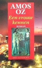Een vrouw kennen - Amos Oz (ISBN 9789029025867)