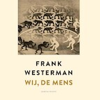 Wij, de mens - Frank Westerman (ISBN 9789021416151)