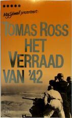 Het verraad van '42 - Thomas Ross (ISBN 9789027425003)