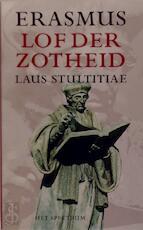 De lof der zotheid - Desiderius Erasmus (ISBN 9789027465139)