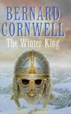 The winter king - Bernard Cornwell (ISBN 9780718137625)