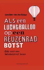 Als een luchtballon op een reuzenrad botst - Carolien Van den Akker (ISBN 9789070545406)