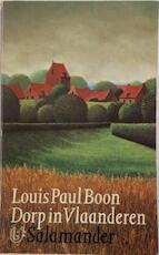 Dorp in Vlaanderen - Louis Paul Boon (ISBN 9789021493176)