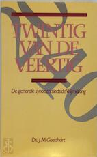 Twintig van de veertig - Goedhart (ISBN 9789066511200)