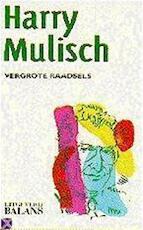 Vergrote raadsels - Harry Mulisch (ISBN 9789050182485)
