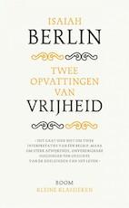 Twee opvattingen over vrijheid - I. Berlin (ISBN 9789085069034)