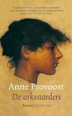De arkvaarders - Anne Provoost (ISBN 9789021433677)