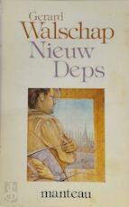 Nieuw Deps - Gerard Jacob Lodewijk Walschap (ISBN 9789022310946)