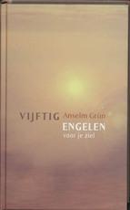 Vijftig engelen voor je ziel - Anselm Grun (ISBN 9789025952907)