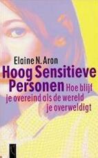 Hoog sensitieve personen - Elaine N. Aron (ISBN 9789063051006)