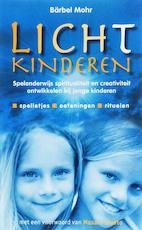 Lichtkinderen - Barbel Mohr (ISBN 9789076771946)