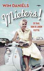 Mieters! - Wim Daniels, Wim Daniëls (ISBN 9789400401853)