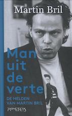 Man uit de verte - Martin Bril (ISBN 9789044622317)