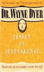 Lessen in levenskunst - Wayne Dyer, Amp, Joost van der Meer (ISBN 9789022980842)