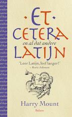 Etcetera en al dat andere Latijn - Harry Mount (ISBN 9789050189422)