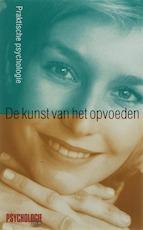 De kunst van het opvoeden - Unknown (ISBN 9789063052539)