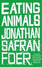 Eating Animals - Jonathan Safran Foer (ISBN 9780316072670)