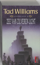 Anderland / 4 Zee van zilveren licht - Tad Williams (ISBN 9789024553297)