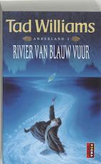 Anderland / 2 Rivier van Blauw Vuur - Tad Williams (ISBN 9789024545865)