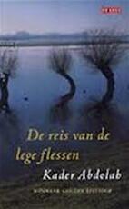 De reis van de lege flessen - Kader Abdolah (ISBN 9044513079)