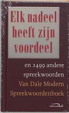 Elk nadeel heeft zijn voordeel en 2499 andere spreekwoorden - Ton den Boon (ISBN 9789066480704)
