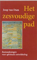 Het zesvoudige pad - Johannes van Dam (ISBN 9789060383810)