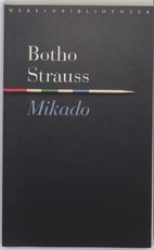 Mikado - Botho Strauss (ISBN 9789028422650)