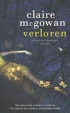Verloren - Claire Mcgowan (ISBN 9789041423856)