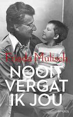 Nooit vergat ik jou - Harry Mulisch (ISBN 9789044627862)