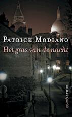 Het gras van de nacht - Patrick Modiano (ISBN 9789021458076)