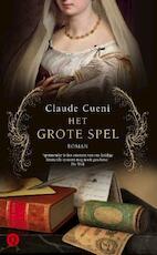 Het grote spel - Claude Cueni (ISBN 9789021438344)