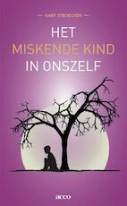 Het miskende kind in onszelf - Gaby Stroecken, Rien Verdult (ISBN 9789033497995)