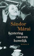 Kentering van een huwelijk - Sandor Marai (ISBN 9789028425026)