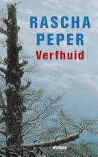 Verfhuid - Rascha Peper (ISBN 9789046800270)