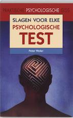 Slagen voor elke psychologische test - P. Weiler (ISBN 9789038916644)