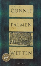 De wetten - Connie Palmen (ISBN 9789044607505)