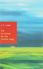 De kromme en de rechte weg - C.S. Lewis (ISBN 9789051942859)