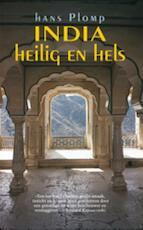 India. Heilig en hels - Hans Plomp, Hans Plomp (ISBN 9789062656400)