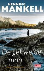 De gekwelde man - Henning Mankell (ISBN 9789044520811)