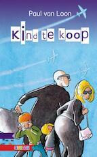 Kind te koop - Paul van Loon