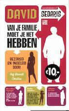 Van je familie moet je het hebben - David Sedaris (ISBN 9789048811540)