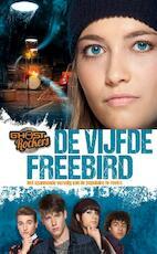 De vijfde freebird - Gert Verhulst (ISBN 9789462770355)