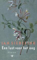 Een lust voor het oog - Jan Siebelink