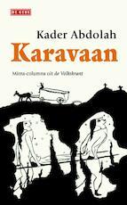 Karavaan - Kader Abdolah (ISBN 9789044527735)