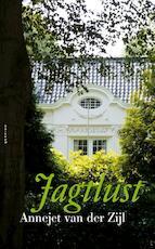 Jagtlust - Annejet van der Zijl (ISBN 9789021441740)