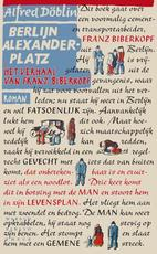 Berlijn Alexanderplatz - Alfred Döblin (ISBN 9789028441217)